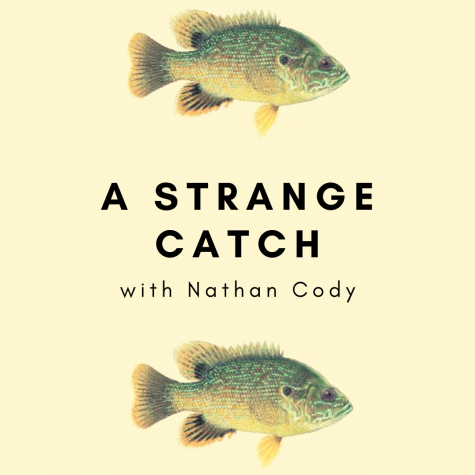 A Strange Catch With Nathan Cody
