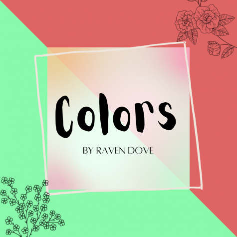 Colors: a Poem by Raven Dove