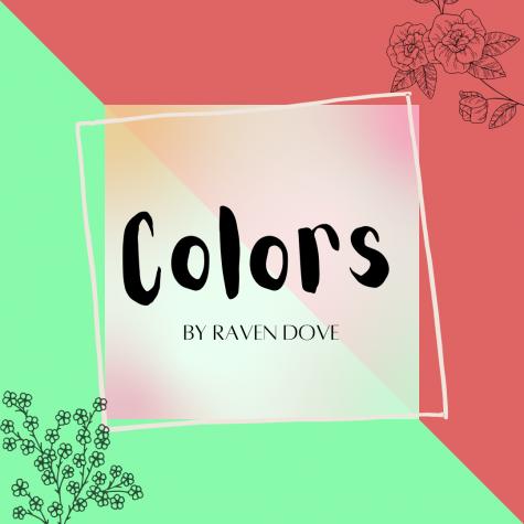 Colors: a Poem by Raven Dove