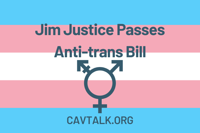 Jim Justice Passes Anti-trans Bill Cavtalk.org Canva Infographic Lee Cline Greenbrier West High School